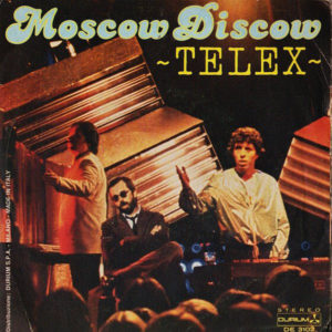 Moscow Discow - TELEX